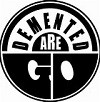 DEMENTED ARE GO