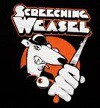 SCREACHING WEASEL