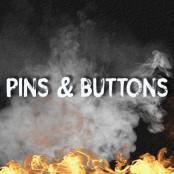 PINS & BUTTONS