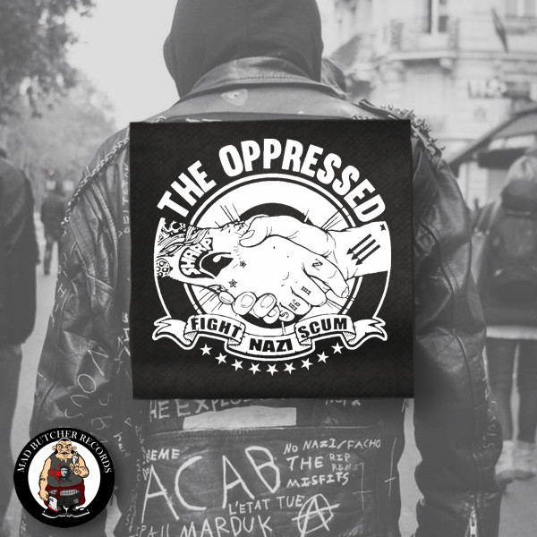 OPPRESSED FIGHT NAZI SCUM BACKPATCH