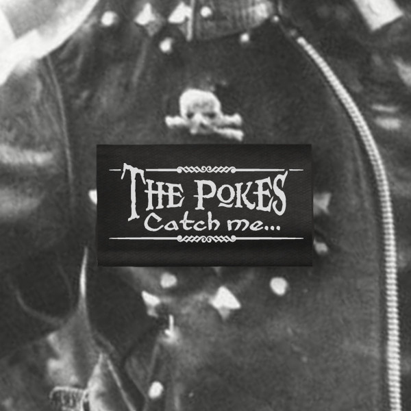 THE POKES CATCH ME PATCH