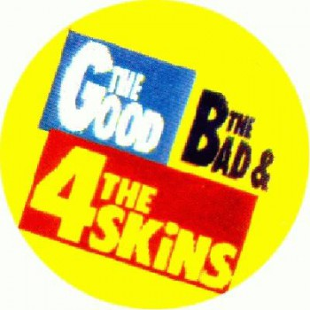 4Skins - The good the bad