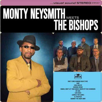 MONTY NEYSMITH MEETS THE BISHOPS LP