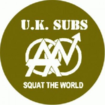 UK SUBS - Squat the World