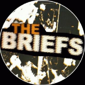 THE BRIEFS - Ich weiss nix mehr