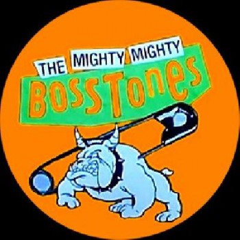 MIGHTY MIGHTY BOSSTONES - Orange