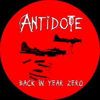 ANTIDOTE - Back to year zero