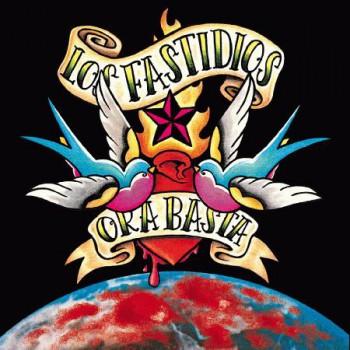 Los Fastidios - Ora Basta EP