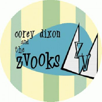 Corey Dixon & the Zwooks - Same