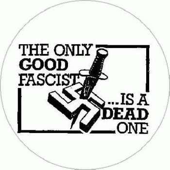 Antifa - The only good Fascist...