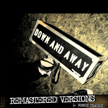 DOWN & AWAY REMASTERED VERSIONS CD