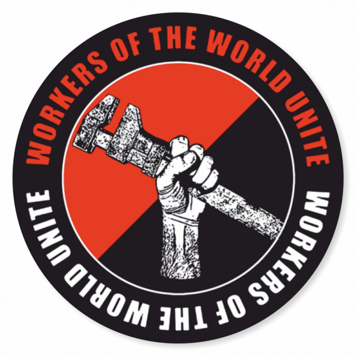 WORKERS OF THE WORLD UNITE PVC AUFKLEBER