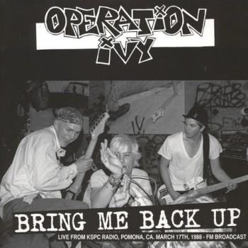 Operation Ivy – Bring Me Back Up LP