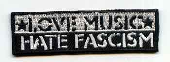 LOVE MUSIC HATE FASCISM PATCH