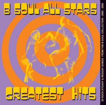 THE B SOUL ALLSTARS GREATEST HITS CD