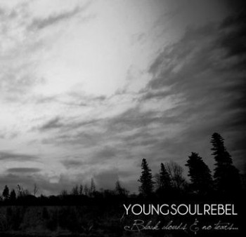 YOUNG SOUL REBEL Black clouds and no tears LP