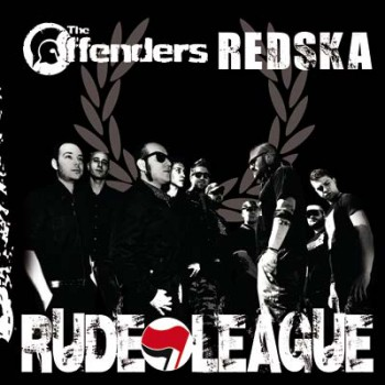 OFFENDERS/REDSKA RUDELEAGUE SPLIT CD