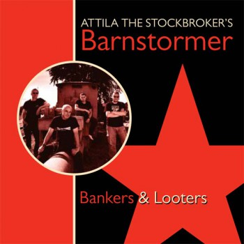 ATTILA THE STOCKBROKER BANKERS & LOOTERS MCD