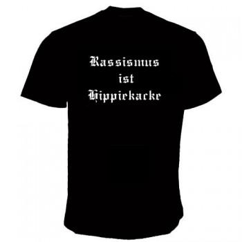 RASSISMUS IST HIPPIEKACKE T-SHIRT