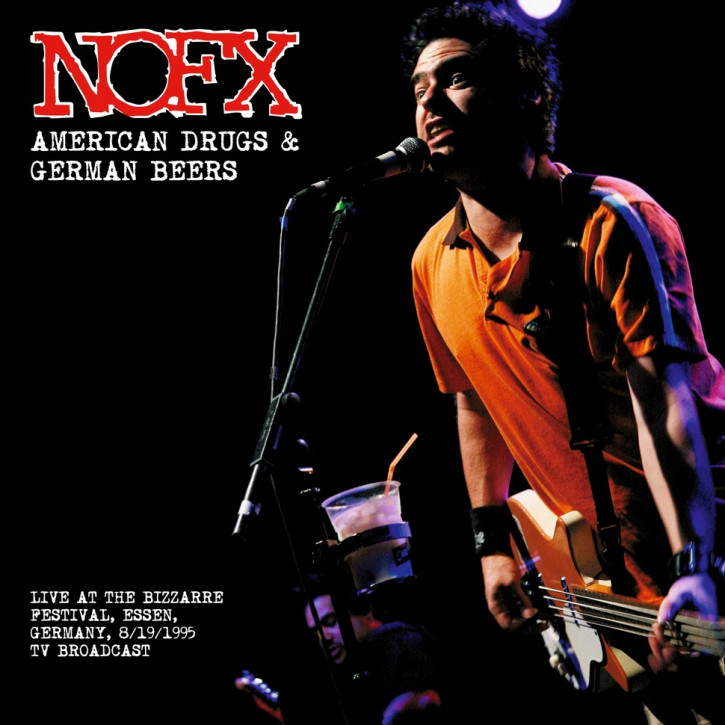 NOFX American Drugs And German Beers: Live At The Bizarre Festival 1995 LP