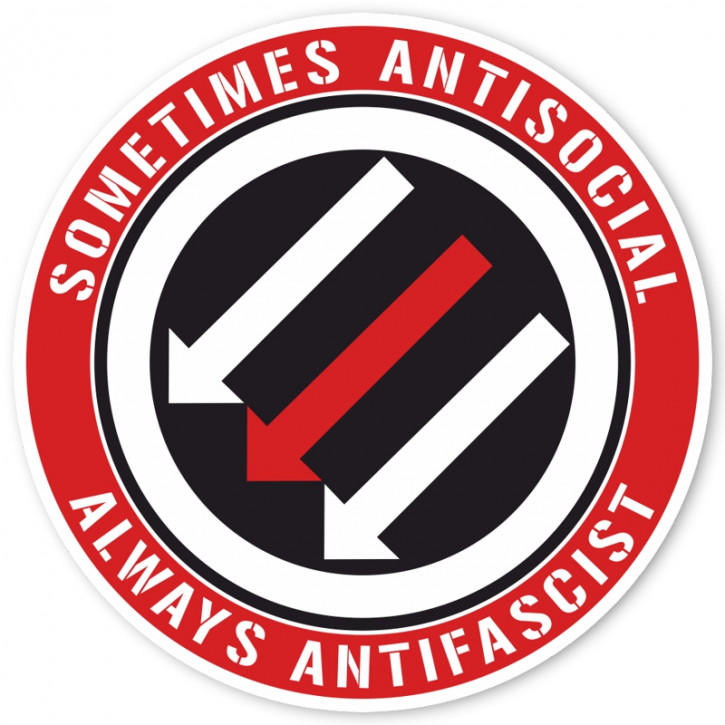 SOMETIMES ANTISOCIAL ALWAYS ANTIFASCIST PVC AUFKLEBER