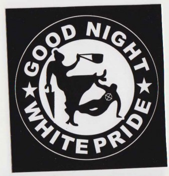 GOOD NIGHT WHITE PRIDE OMA PVC AUFKLEBER