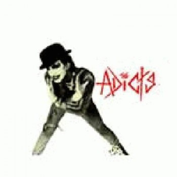 The Adicts - Alex