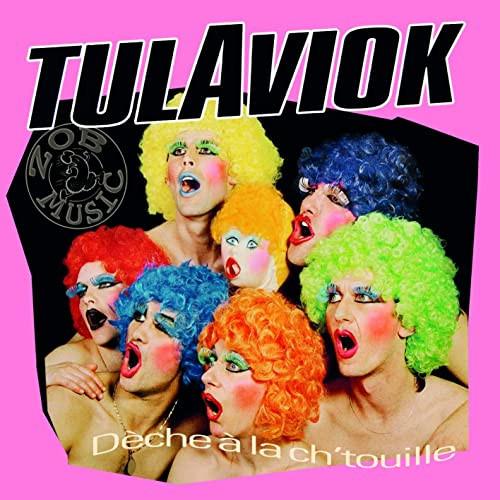 """TULAVIOK """"Déche à la ch'touille""""LP"""