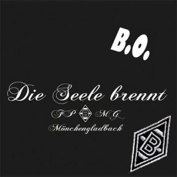 B.O. DIE SEELE BRENNT EP + PATCH