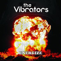 THE VIBRATORS – ENERGIZE LP