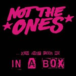 Not The Ones - In A Box EP