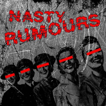 Nasty Rumours - Girls In Love/ Barbwire Heart EP