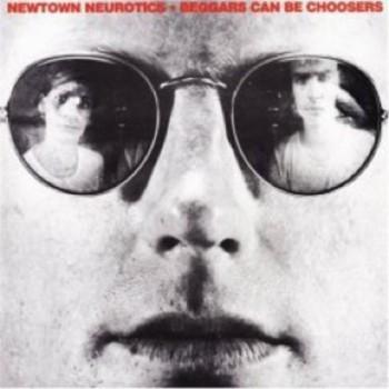 NEWTOWN NEUROTICS Beggars Can Be Choosers LP