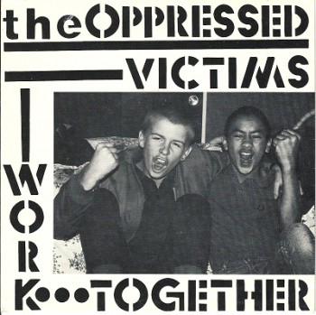 THE OPPRESSED VICTIMS 7  VINYL SCHWARZ
