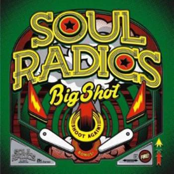 Soul Radics \'Big Shot\' LP