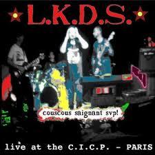 L.K.D.S. - couscous saignant (2014) LP