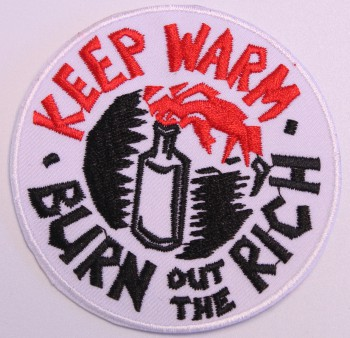 KEEP WARM BURN OUT THE RICH PATCH
