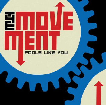 THE MOVEMENT FOOLS LIKE YOU CD (DIGIPACK)