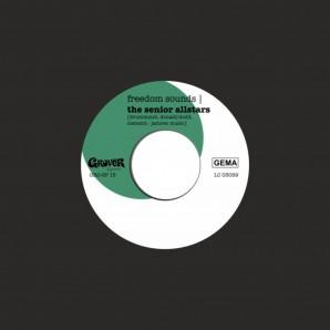 """The Senior Allstars – Freedom Sounds 7"""" EP"""