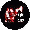 Heros & Zeros - Live