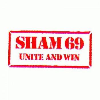 SHAM 69 - Unite & Win