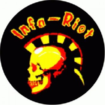 INFA RIOT - Still out of Order