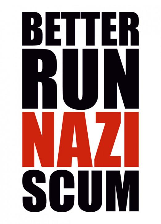 BETTER RUN NAZI SCUM STICKER (10 units)