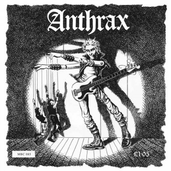ANTHRAX They've Got It All Wrong EP