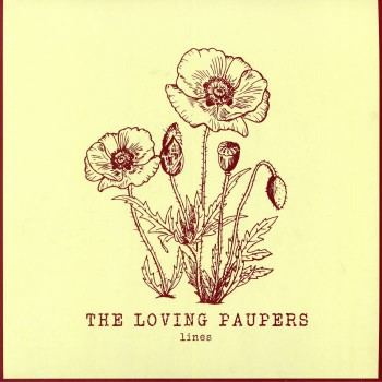 THE LOVING PAUPERS Lines LP