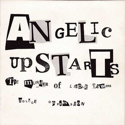ANGELIC UPSTARTS The Murder Of Liddle Towers 7