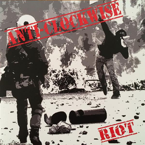 Anti-Clockwise - Riot LP