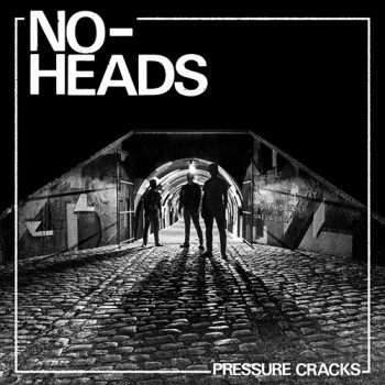 No-Heads - Pressure Crack LP