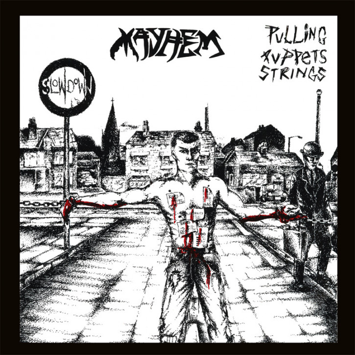 MAYHEM PULLING PUPPET STRINGS EP