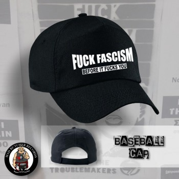 FUCK FASCISM BEFORE IT FUCKS YOU BASECAP